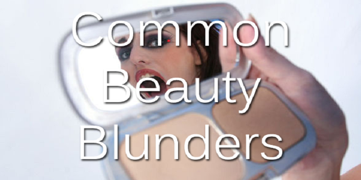 5-Common-Beauty-Blunders-And-How-To-Fix-Them-Easily