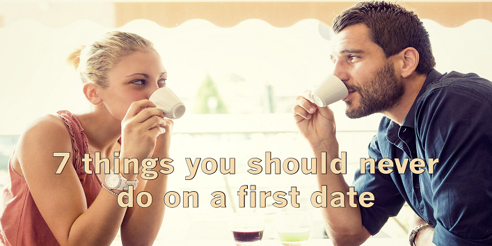 7-Important-Things-You-Should-Never-Do-on-a-First-Date-cover