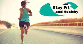 Tips to Stay Healthy and Fit