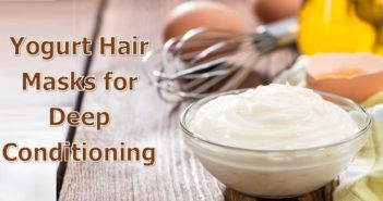 Yogurt Hair Masks for Deep Conditioning