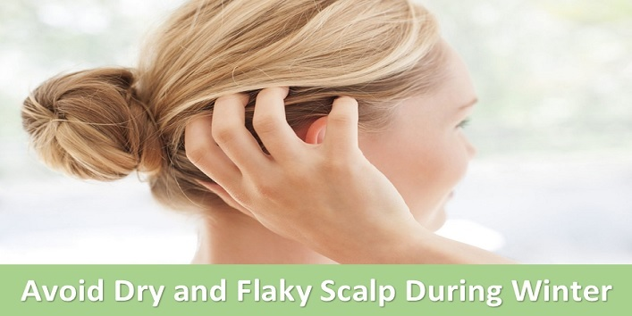 Avoid Dry and Flaky Scalp