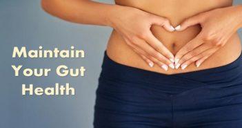 Maintain Your Gut Health