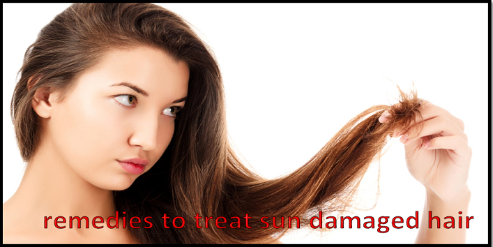 remedies to treat sun damaged hair