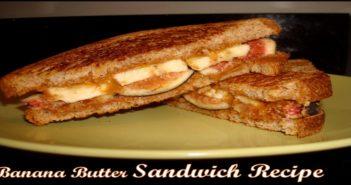 Banana Butter Sandwich Recipe