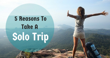 Reasons to Travel Solo in Your 20s