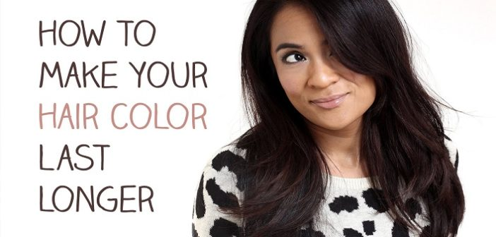 8 Tips To Make Your Hair Color Last Longer