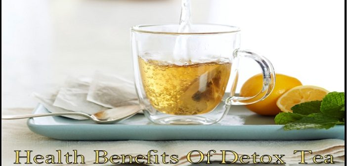 Top 10 Health Benefits Of Detox Tea
