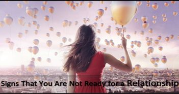 You Are Not Ready for a Relationship