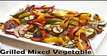 Grilled mixed vegetable