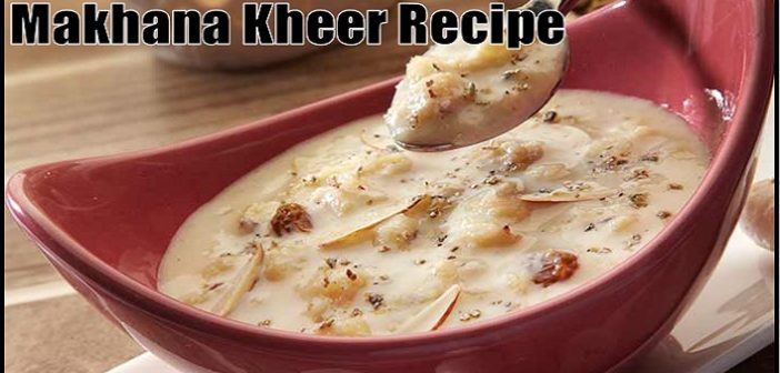 Navratri Special: Try This Simple Makhana Kheer Recipe At Home