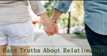 Hard Truths About Relationship