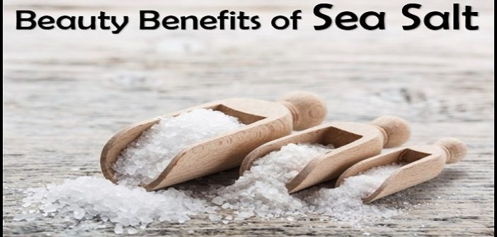 5 Beauty Benefits Of Sea Salt For Skin And Hair