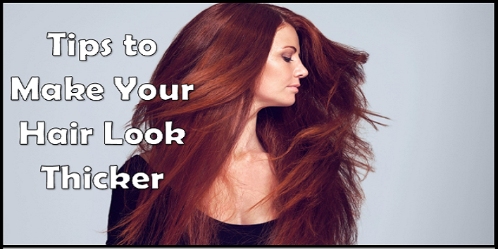 how to style thin hair to make it look thicker